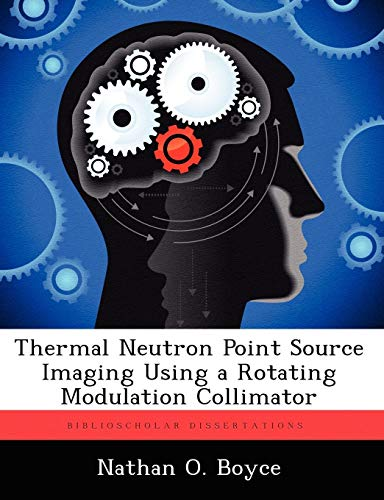 Thermal Nathan (Thermal Neutron Point Source Imaging Using a Rotating Modulation Collimator)