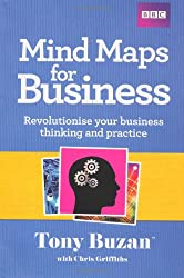 Mind Maps for Business: Revolutionise Your Business Thinking and Practise