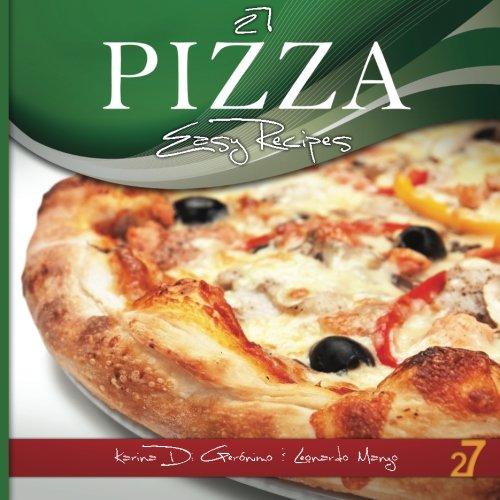 27 Pizza Easy Recipes (Volume 2)