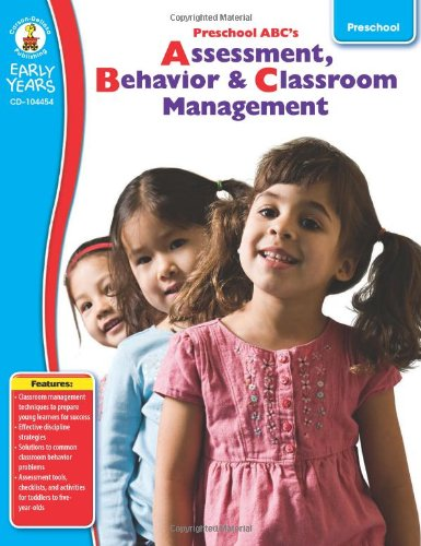 Preschool ABC's: Assessment, Behavior & Classroom Management (Early Years)