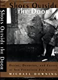 Shoes Outside the Door, Michael Downing, 1582431132