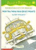 Wish You Were Here (and I Wasn't) (Read & Respond (Intermediate)) by Warren Celia (2001-09-14) Paperback