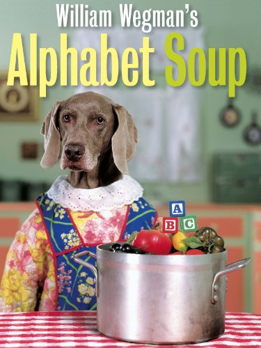 William Wegman's Alphabet ()