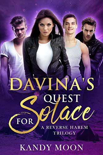Davina's Quest for Solace: A Reverse Harem Romance (A Post Apocalyptic Women's Survival Tale, Book 1)