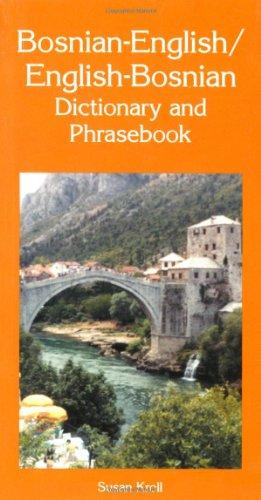 Bosnian-English/English-Bosnian Dictionary And Phrasebook (Dictionary & Phrasebooks Backlist)