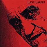 Meet Us Where We Are Today by Last Laugh (2008-05-06)