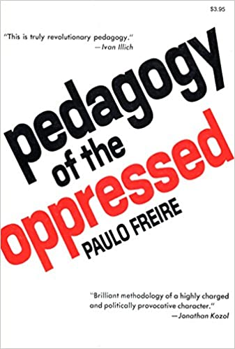 pedagogy of the oppressed reflection paper