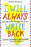 img - for I Will Always Write Back: How One Letter Changed Two Lives book / textbook / text book