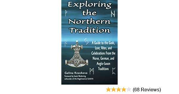 Exploring the northern tradition a guide to the gods lore rites exploring the northern tradition a guide to the gods lore rites and celebrations from the norse german and anglo saxon traditions exploring series fandeluxe Image collections
