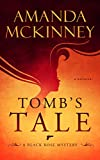 Download Tomb's Tale (A Black Rose Mystery Book 3) in PDF ePUB Free Online