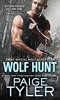 Wolf Hunt (SWAT Book 6) by [Tyler, Paige]
