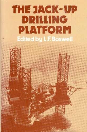 The Jack-up Drilling Platform