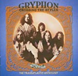 Crossing the Styles: The Transatlantic Anthology by Gryphon (2004-10-11)
