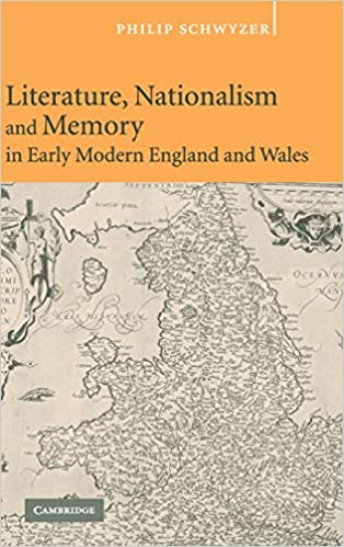 Book Literature, Nationalism, and Memory in Early Modern England and Wales
