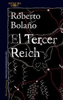 El Tercer Reich par Roberto Bolaño