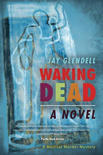 Book: Waking Dead - a novel by Jay Glendell