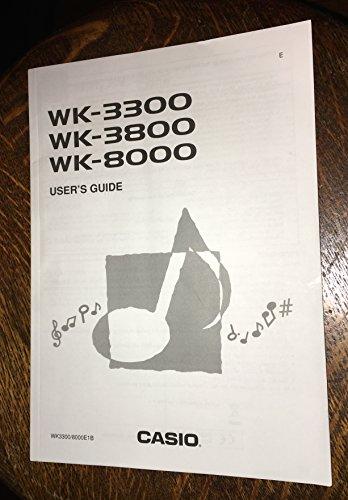 CASIO WK-3300, WK-3800, WK-8000 USER'S GUIDE BOOK