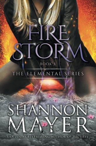 Firestorm (The Elemental Series) (Volume 3)