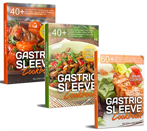 Bariatric Cookbook: Lunch and Dinner bundle – 3 Manuscripts in 1 – 140+ Delicious Bariatric-friendly Low-Carb, Low-Sugar, Low-Fat, High Protein Lunch and Dinner Recipes for Post Weight Loss Surgery by Selena Lancaster