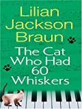 img - for The Cat Who Had 60 Whiskers (Large Print) book / textbook / text book