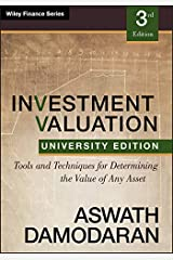 Investment Valuation: Tools and Techniques for Determining the Value of any Asset, University Edition Kindle Edition
