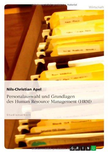 Download Personalauswahl und Grundlagen des Human Resource Management (HRM) (German Edition) pdf