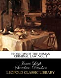 img - for Problems of the Roman criminal law, Vol. I book / textbook / text book