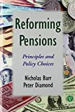 Reforming Pensions: Principles and Policy Choices
