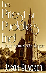 The Priest at Puddle's End (A Lady Marmalade Mystery Book 6)