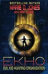 EKHO: Evil Kid Hunting Organization (Volume 1)