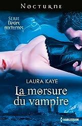 La morsure du vampire : Désirs Nocturnes : nº1