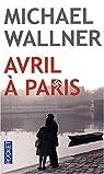 Avril à Paris par Wallner
