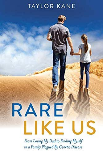 Rare Like Us: From Losing My Dad to Finding Myself in a Family Plagued By Genetic Disease (1)