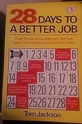 28 Days to a Better Job