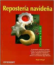 Reposteria Navidea - Cocina Facil (Spanish Edition