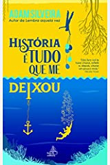 História é tudo que me deixou (Portuguese Edition) Kindle Edition