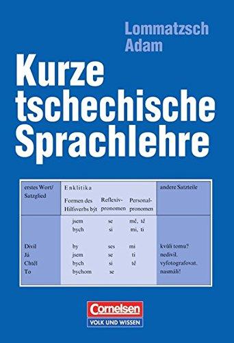 Kurze tschechische Sprachlehre: Nachschlagewerk