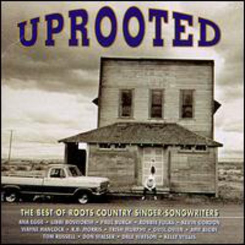 Uprooted-Best of famous Country Recommended Roots