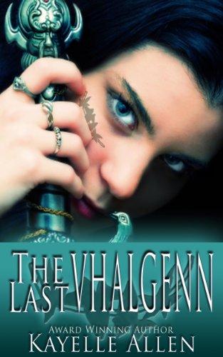 The Last Vhalgenn by [Allen, Kayelle]