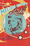 Melissa Etheridge: Lucky Live