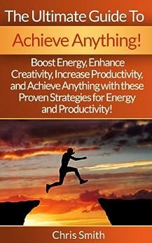 Achieve Anything Creativity Productivity Motivation ebook product image