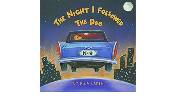 The Night I Followed the Dog (English Edition) eBook: Nina ...