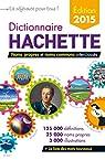 Dictionnaire Hachette 2015 France par Gaillard