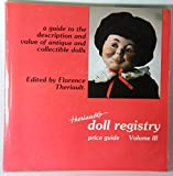 Theriault's Doll Registry Price Guide, Florence Theriault, 0912823100