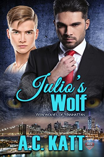 Julio's Wolf (The Werewolves Of Manhattan Book 6) (Expanding Table Circle)