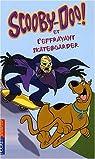 Scooby-Doo !, Tome 25 : Scooby-Doo et l'effrayant skateboarder par Gelsey