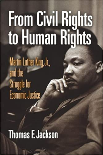 From Civil Rights To Human Rights Martin Luther King Jr And The
