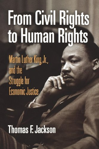 Search : From Civil Rights to Human Rights: Martin Luther King, Jr., and the Struggle for Economic Justice (Politics and Culture in Modern America)