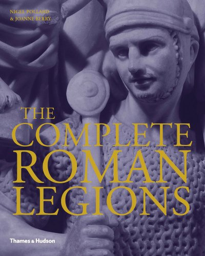 The Complete Roman Legions