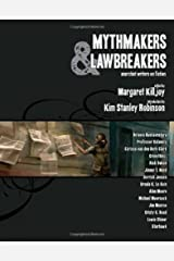 Mythmakers and Lawbreakers: Anarchist Writers on Fiction Paperback